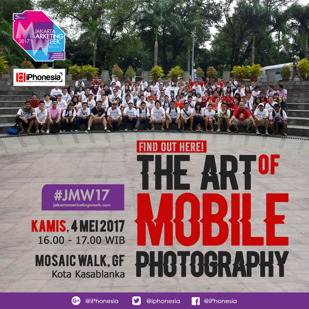 Tthe-Art-of-Mobile-Photography-by-iPhonesia-Jakarta-Marketing-Week-2017